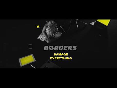 Borders - Damage Everything (Official Video) Mp3