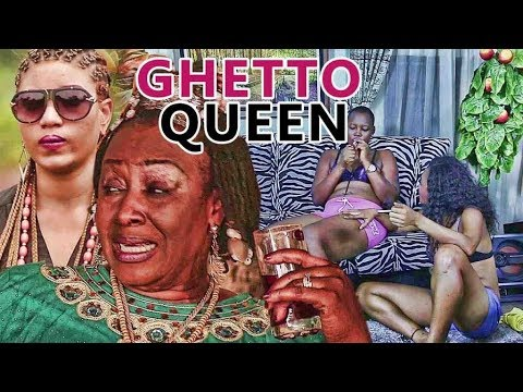 GHETTO QUEEN 1 - LATEST 2017 NIGERIAN NOLLYWOOD MOVIES   YOUTUBE MOVIES