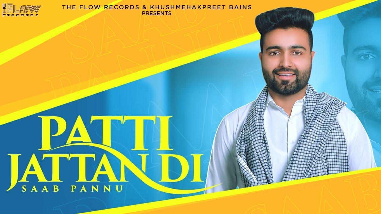 Patti Jattan Di (Lyrical Video)   Saab Pannu   New Punjabi Songs 2020  