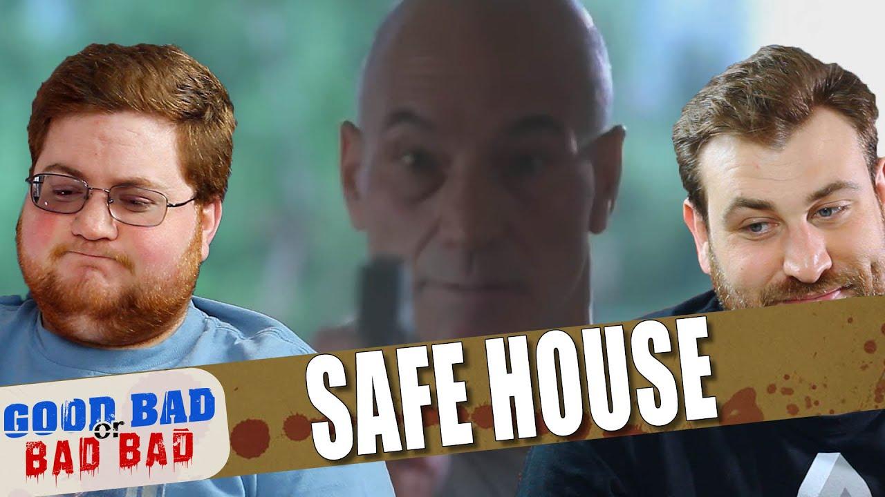 Safe House - Good Bad or Bad Bad #119