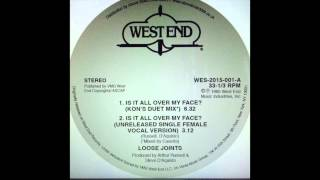 Loose Joints - Is It All Over My Face (Kon Duet Mix)