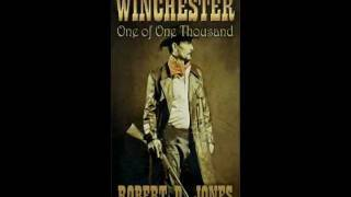 "Winchester ""One of One Thousand"" by Robert D. Jones"