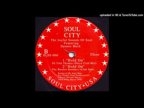 The Joyful Sounds Of Soul Feat. Donnie Mark ‎– Hold On (Soul Mix)