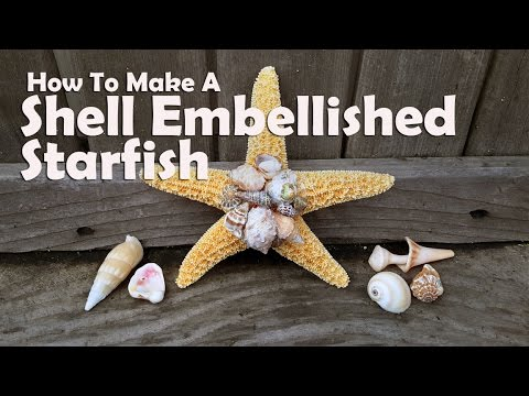 How To Make A Shell Embellished Starfish