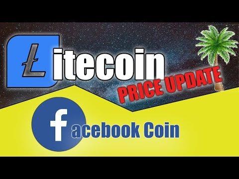 LITECOIN PRICE UPDATE   Facebook Coin