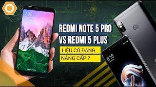 Gambar cover So sánh hiệu năng Xiaomi Redmi Note 5 Pro vs Redmi 5 Plus: Liệu có đáng nâng cấp
