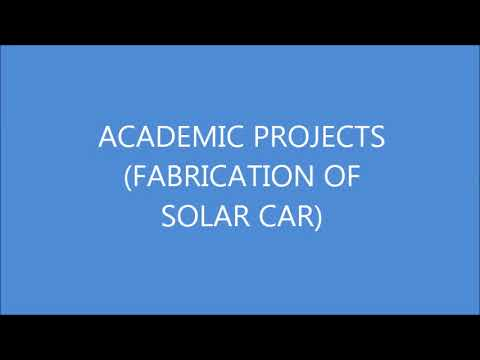 FABRICATION OF SOLAR CAR(MECHANICAL PROJECTS)