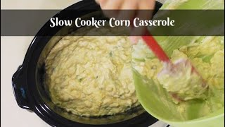 Amy's Slow Cooker Corn Casserole - Corn Pudding