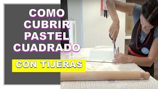 COMO CUBRIR UNA TORTA  CUADRADA CON FONDANT