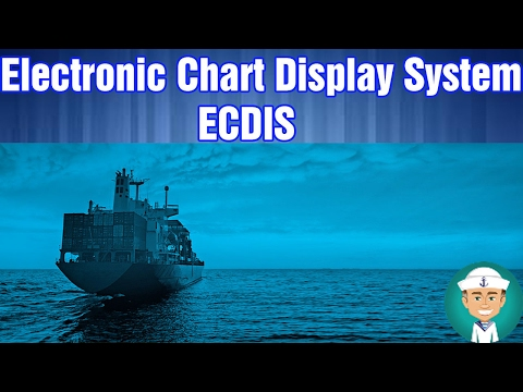 Whats is Electronic Chart Display and Information System ECDIS