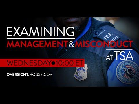 Examining Management Practices and Misconduct at TSA: Part I