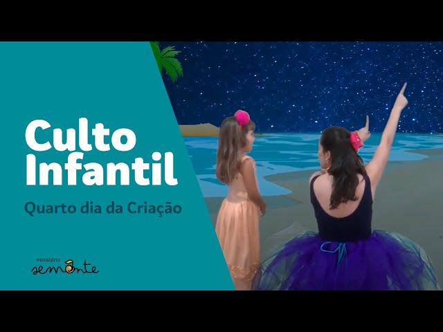 CULTO INFANTIL - 23/08/2020 - QUARTO DIA DA CRIAÇÃO
