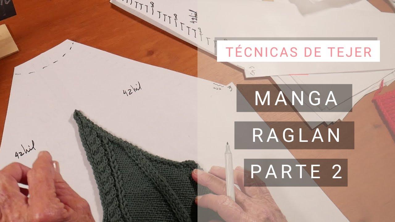 Dar Forma Al Tejido Manga Raglan Parte 1 Tejer Fácil Con Lucila Youtube