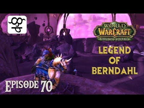 World of Warcraft: Legend of Berndahl 70