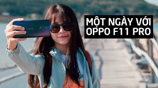 Một ngày với Oppo F11 Pro ở Phú Yên