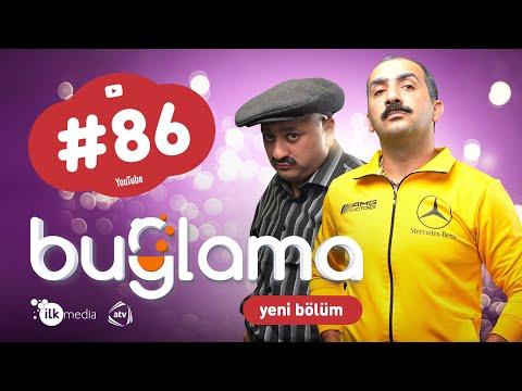 """""""Buğlama"""" #86 Yeni (13.03.2021)"""