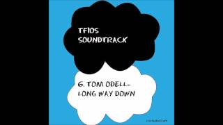 TFIOS SOUNDTRACK-Tom Odell-  Long Way Down