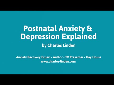 Postnatal Anxiety - Postpartum Anxiety - Postnatal Depression Cure Treatment