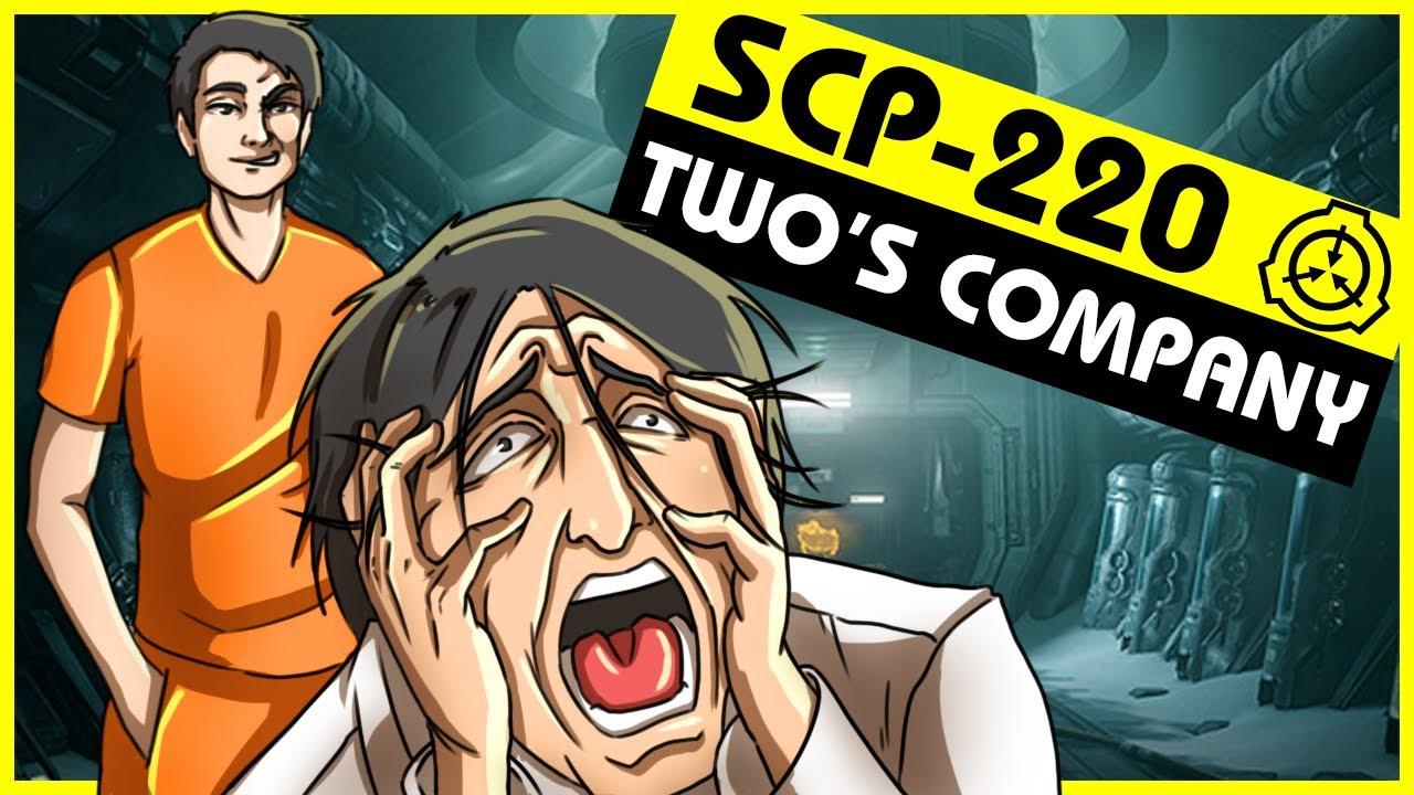 SCP-220 | Two's Company (SCP Orientation)