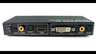 DVI + Optical Audio To HDMI Converter  HDCP Killer