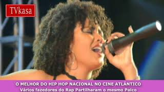Elizabeth Ventura no Show The Best Hip Hop, Cine Atlântico