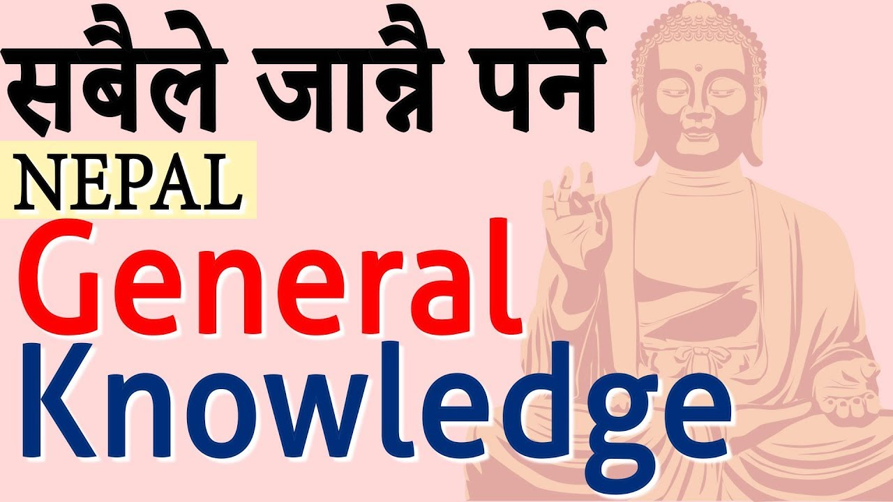 GK Quiz about Nepal General Knowledge in English and Nepali | Questions Trivia