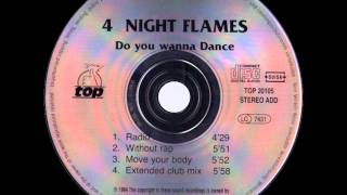 4 Night Flames - Do You Wanna Dance (Extended Club Mix)