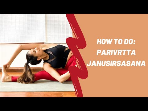 How to do Parivrtta Janusirsasana (Revolved Head to Knee Pose) | Yoga Pease Pose Sequence
