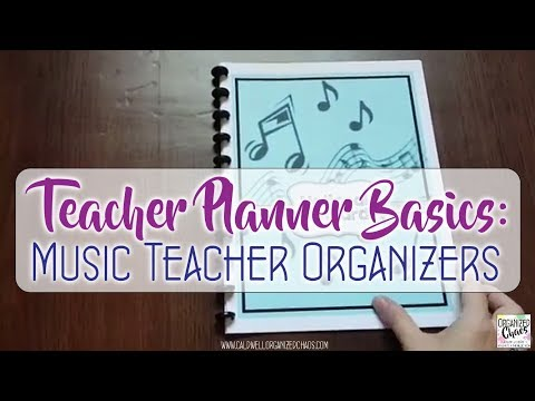Teacher Planner Basics: Music Teacher Organizers