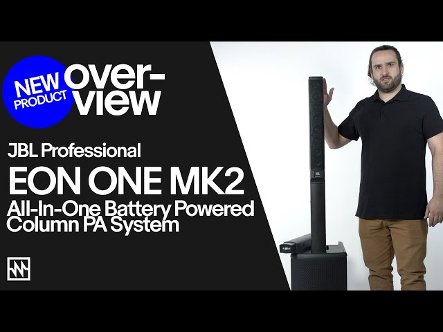 Overview: JBL EON ONE MK2 New All-In-One Battery Powered Column PA