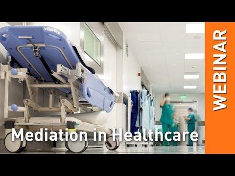 Webinar - Medical and Health Mediation