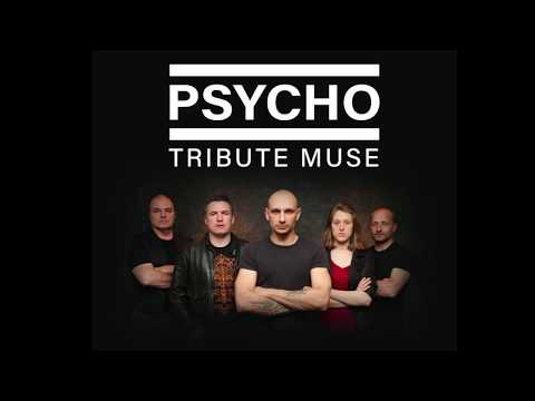 PSYCHO (Tribute MUSE)