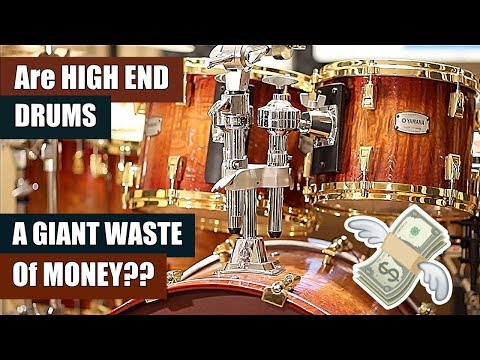Are HIGH END DRUMS A Giant WASTE OF MONEY??!!