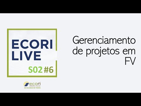 gerenciamento-de-projetos-em-fv---ecori-live-s02e06