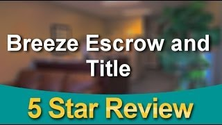 Breeze Escrow And Title Cape Coral Amazing 5 Star Review By Dave J.