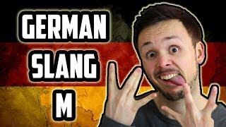 German Slang  - Letter M