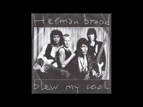 Herman Brood - Blew My Cool [1980][Full 7
