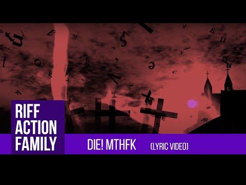 Riff Action Family feat. RAVDINA - Die! Mthfk (lyric video)