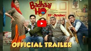 'Badhaai Ho' Official Trailer   Ayushmann Khurrana,Sanya Malhotra   Director Amit Sharma  19th Oct