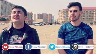 Resul Abbasov ve Sabir Samiroglu Son 12 Vine