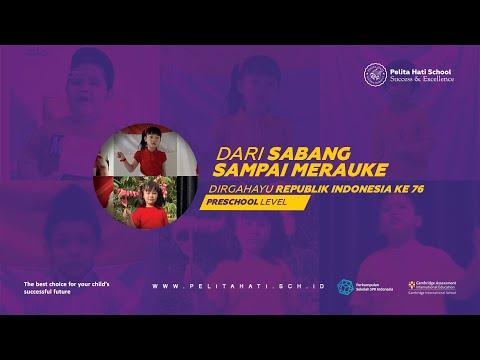 Dari Sabang Sampai Merauke Pelita Hati School - Dirgahayu Republik Indonesia ke 76