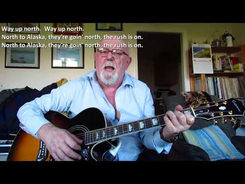 Guitar: North To Alaska (Including lyrics and chords)