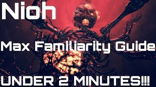 Download lagu Nioh How To Max Familiarity Under 2 Minutes MP3
