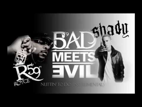 Bad Meets Evil  Nuttin To Do Instrumental