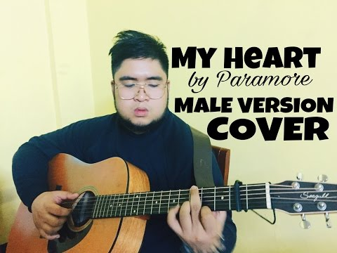 My Heart by Paramore MALE VERSION Cover