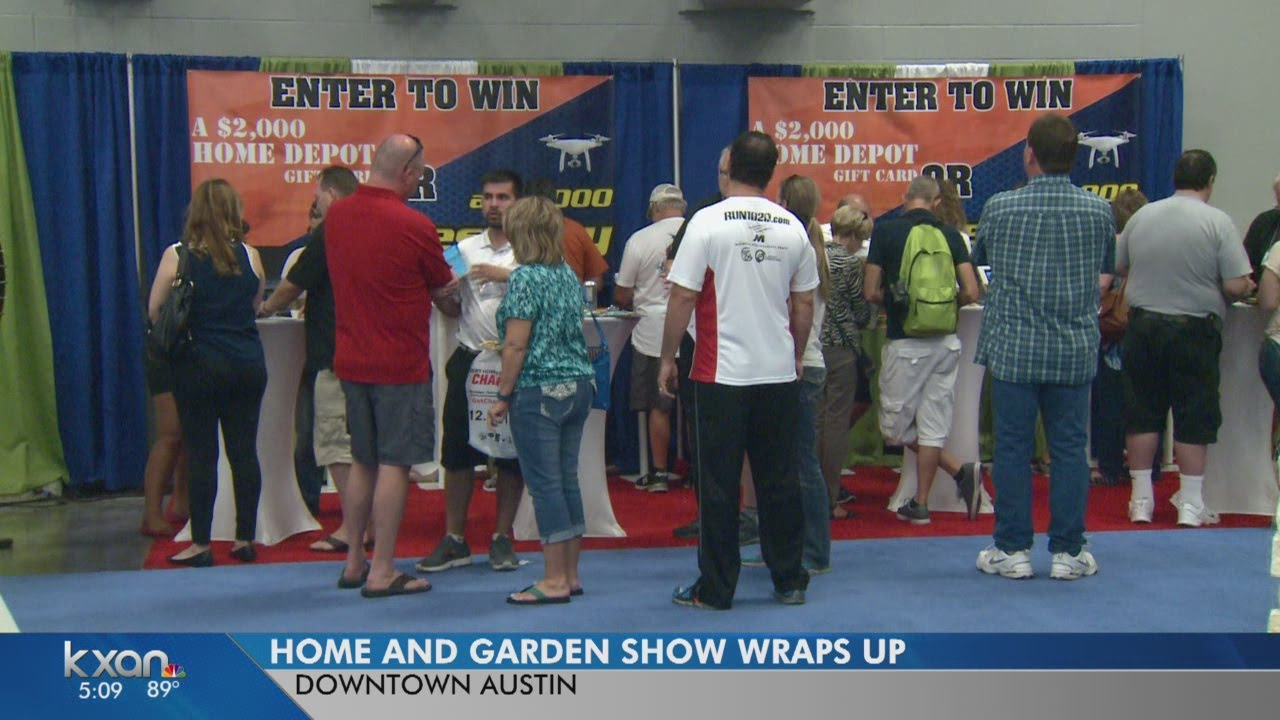 Austin home and garden show - Austin Home And Garden Show Wraps Up For The Weekend