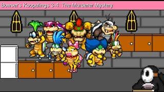 Bowser's Children 3-4: The Murderer Mystery