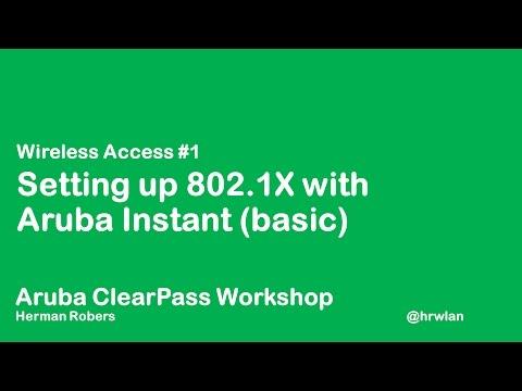 Aruba ClearPass Workshop - Wireless #1 - Aruba Instant WPA2 Enterprise 802.1X (basic)