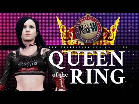 NGW: Queen Of The Ring - Finals!