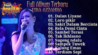 Download Lagu Full Album Terbaru Fira Azahra Om. Adella 2020 mp3